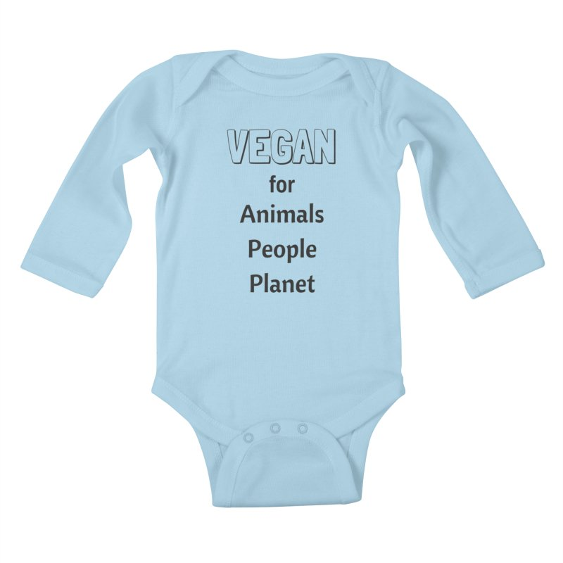 VEGAN for Animals People Planet [Style 3] (Black Font) Kids Baby Longsleeve Bodysuit by That Vegan Couple's Shop
