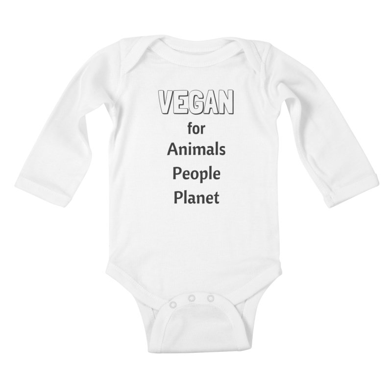 VEGAN for Animals People Planet [Style 3] (Black Font) Kids Baby Longsleeve Bodysuit by That Vegan Couple's Shop