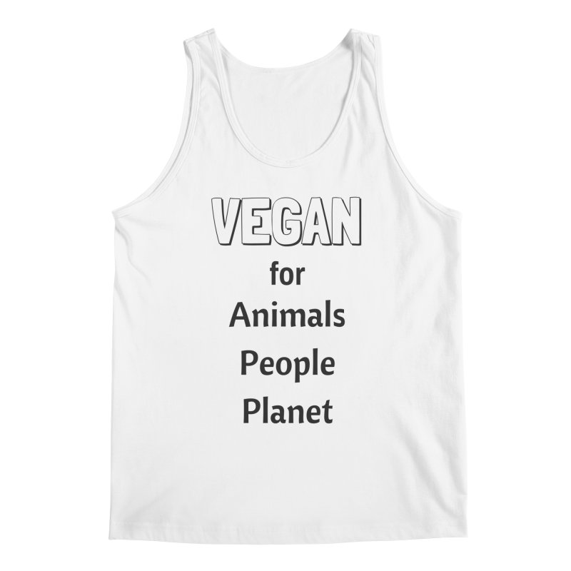 VEGAN for Animals People Planet [Style 3] (Black Font) Men's Regular Tank by That Vegan Couple's Shop