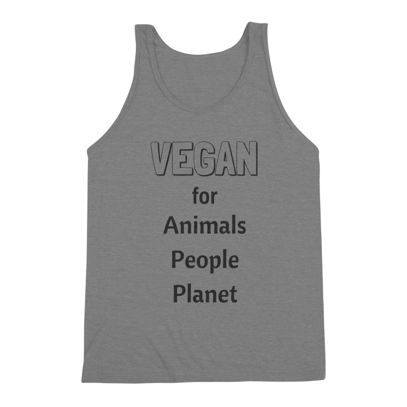 VEGAN for Animals People Planet [Style 3] (Black Font) Men's Tank by That Vegan Couple's Shop