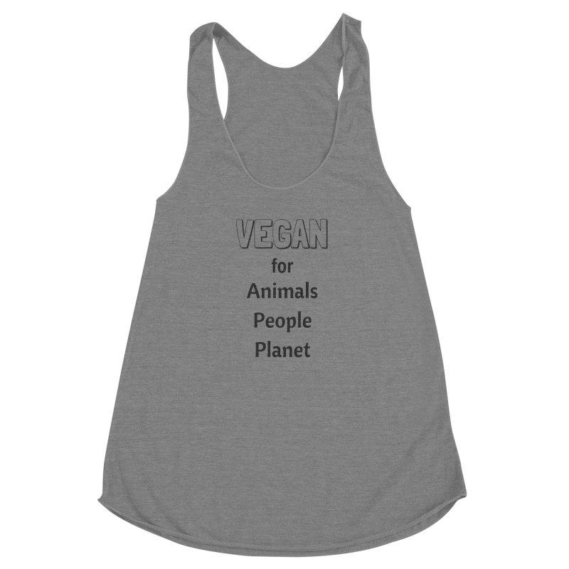 VEGAN for Animals People Planet [Style 3] (Black Font) Women's Racerback Triblend Tank by That Vegan Couple's Shop