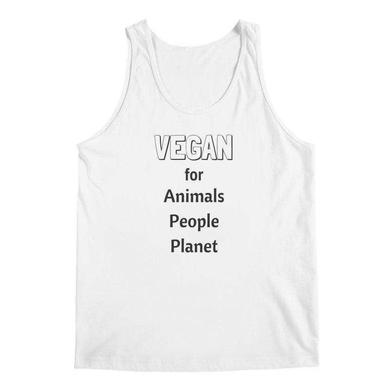 VEGAN for Animals People Planet [Style 3] (Black Font) Men's Regular Tank by That Vegan Couple's Shop