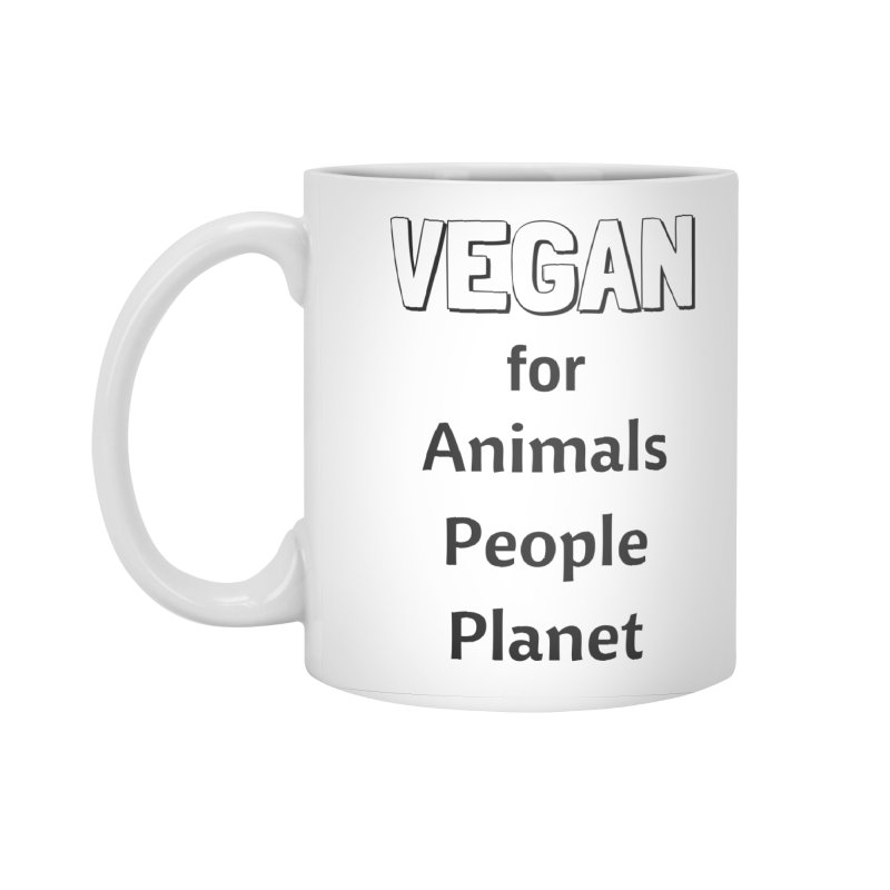 VEGAN for Animals People Planet [Style 3] (Black Font) Accessories Standard Mug by That Vegan Couple's Shop