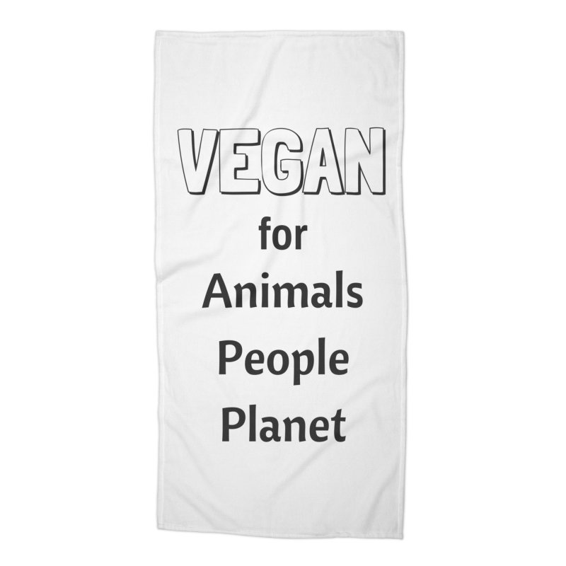 VEGAN for Animals People Planet [Style 3] (Black Font) Accessories Beach Towel by That Vegan Couple's Shop
