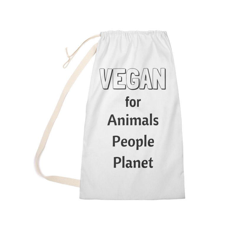 VEGAN for Animals People Planet [Style 3] (Black Font) Accessories Laundry Bag Bag by That Vegan Couple's Shop
