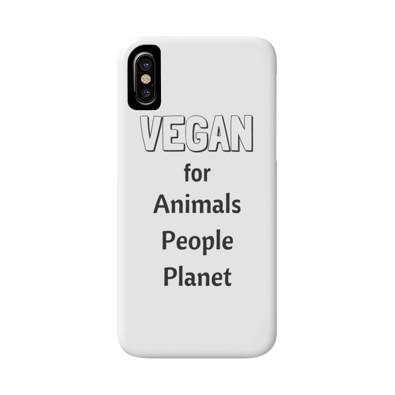 VEGAN for Animals People Planet [Style 3] (Black Font) Accessories Phone Case by That Vegan Couple's Shop