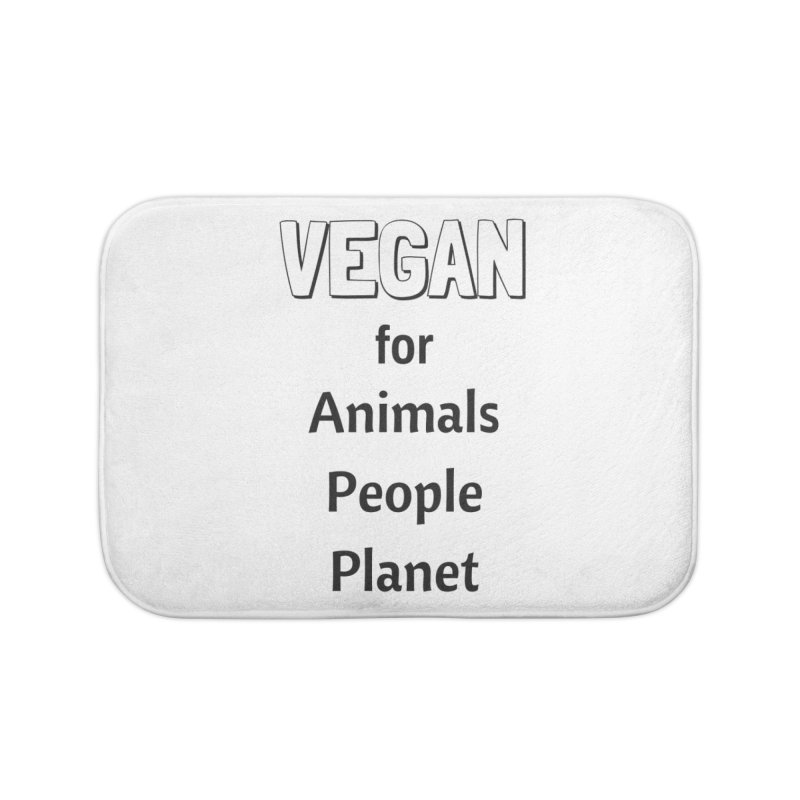 VEGAN for Animals People Planet [Style 3] (Black Font) Home Bath Mat by That Vegan Couple's Shop