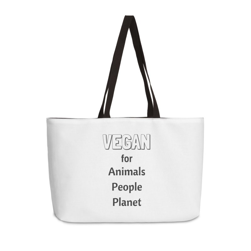 VEGAN for Animals People Planet [Style 3] (Black Font) Accessories Weekender Bag Bag by That Vegan Couple's Shop