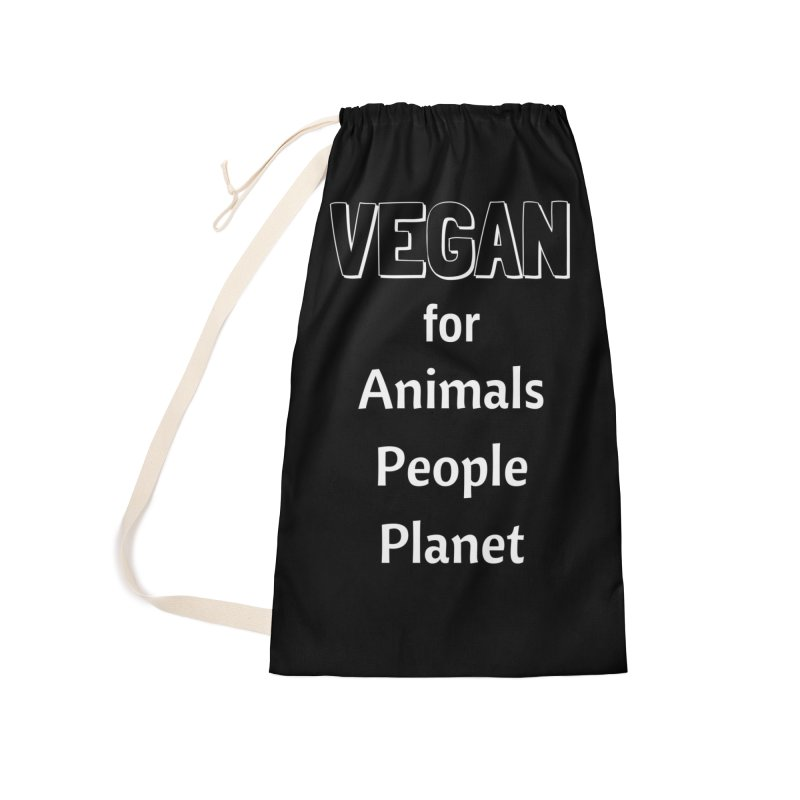VEGAN for Animals People Planet [Style 3] (White Font) Accessories Laundry Bag Bag by That Vegan Couple's Shop