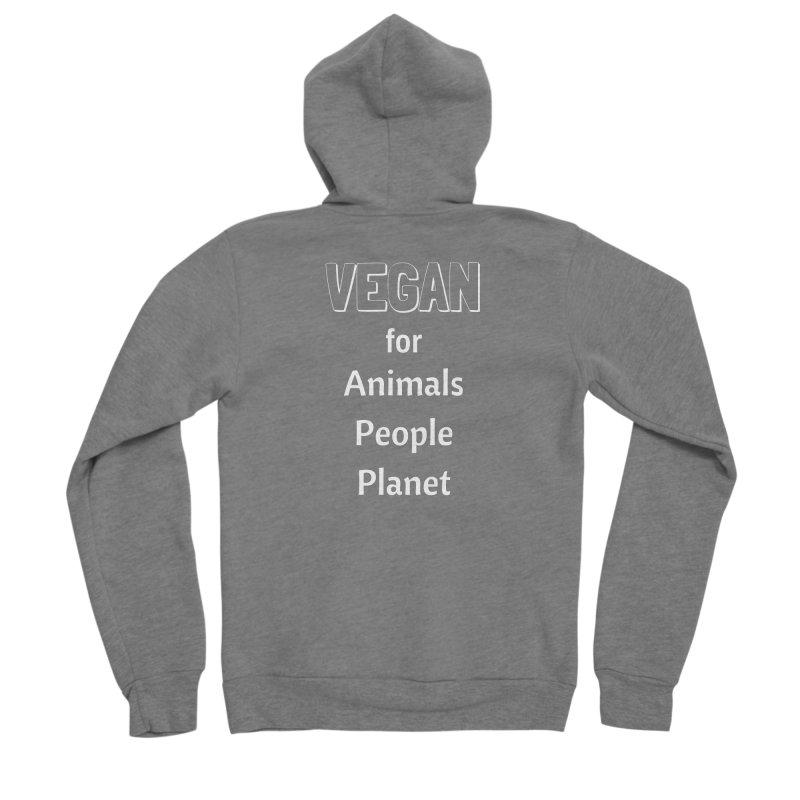 VEGAN for Animals People Planet [Style 3] (White Font) Men's Sponge Fleece Zip-Up Hoody by That Vegan Couple's Shop