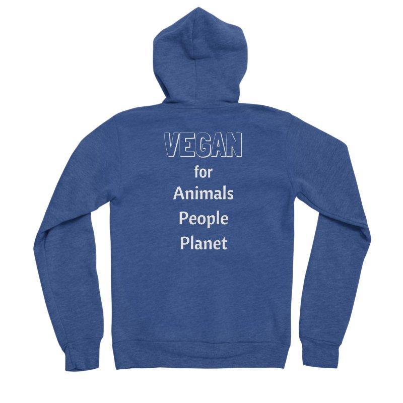 VEGAN for Animals People Planet [Style 3] (White Font) Women's Sponge Fleece Zip-Up Hoody by That Vegan Couple's Shop