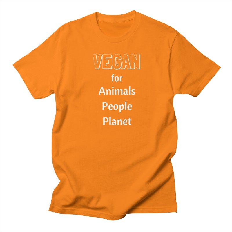 VEGAN for Animals People Planet [Style 3] (White Font) Women's Regular Unisex T-Shirt by That Vegan Couple's Shop