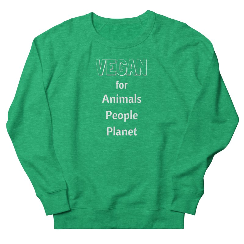 VEGAN for Animals People Planet [Style 3] (White Font) Men's French Terry Sweatshirt by That Vegan Couple's Shop