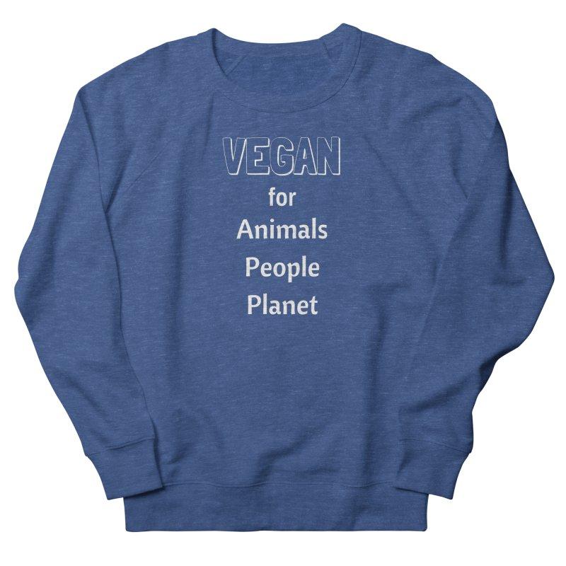 VEGAN for Animals People Planet [Style 3] (White Font) Men's Sweatshirt by That Vegan Couple's Shop