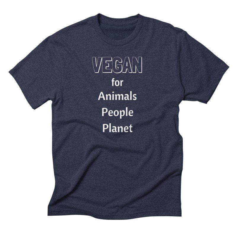 VEGAN for Animals People Planet [Style 3] (White Font) Men's Triblend T-Shirt by That Vegan Couple's Shop