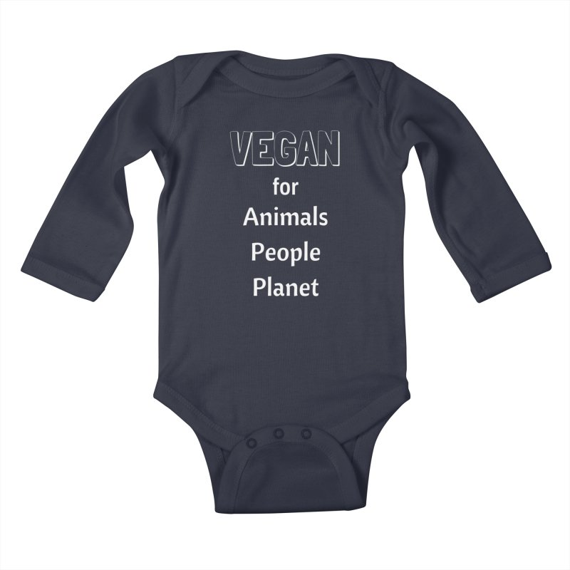 VEGAN for Animals People Planet [Style 3] (White Font) Kids Baby Longsleeve Bodysuit by That Vegan Couple's Shop
