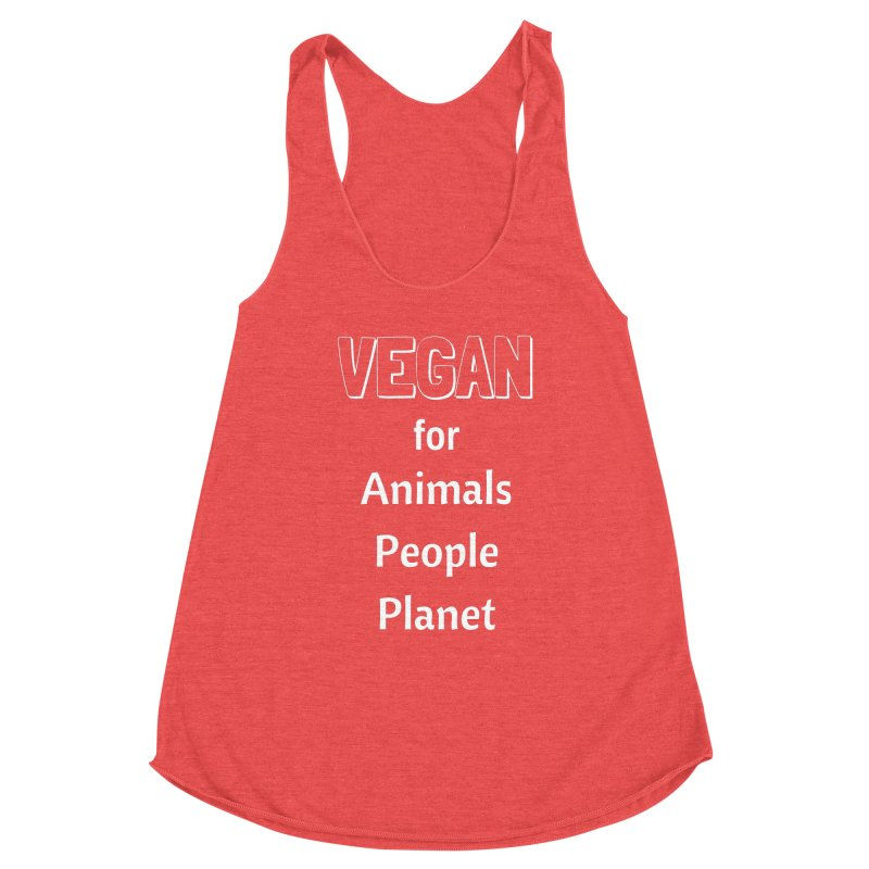 VEGAN for Animals People Planet [Style 3] (White Font) Women's Tank by That Vegan Couple's Shop