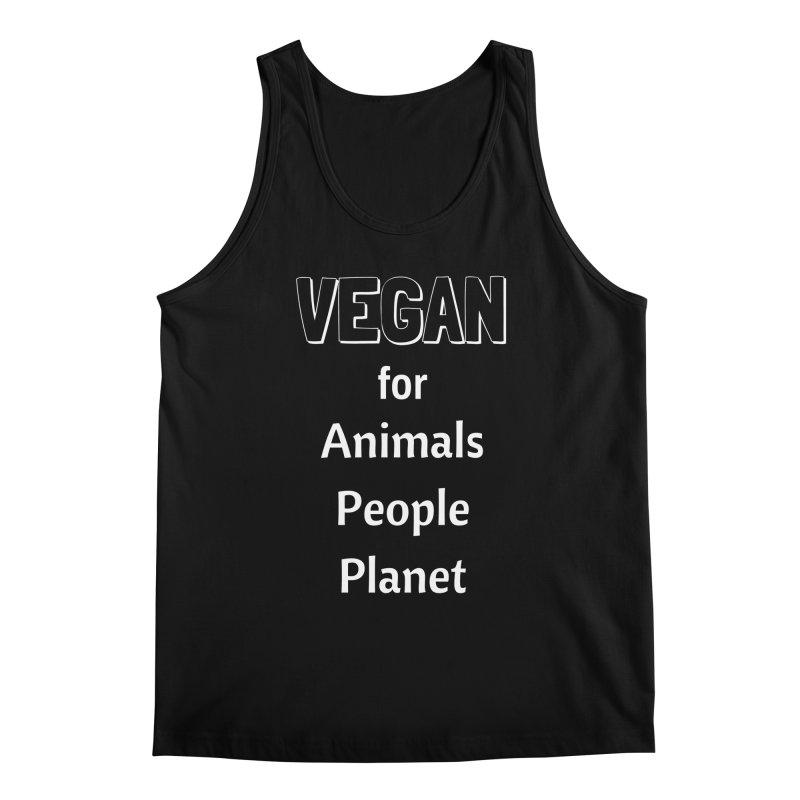 VEGAN for Animals People Planet [Style 3] (White Font) Men's Regular Tank by That Vegan Couple's Shop