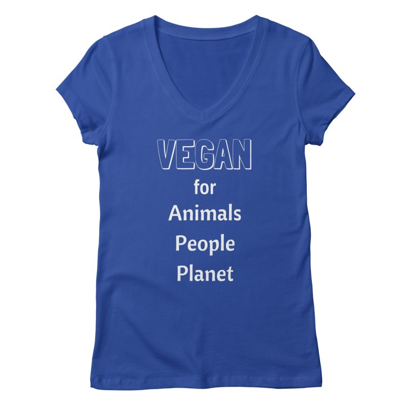 VEGAN for Animals People Planet [Style 3] (White Font) Women's V-Neck by That Vegan Couple's Shop