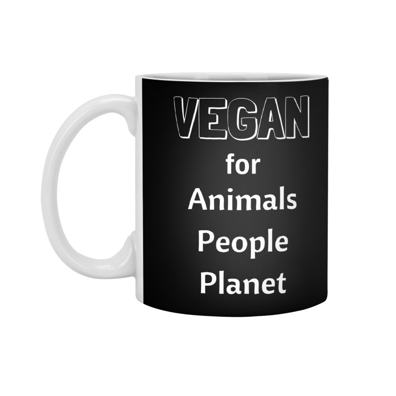 VEGAN for Animals People Planet [Style 3] (White Font) Accessories Standard Mug by That Vegan Couple's Shop