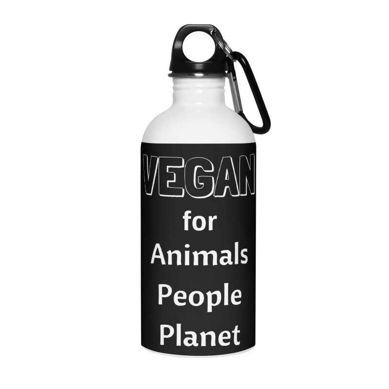 VEGAN for Animals People Planet [Style 3] (White Font) Accessories Water Bottle by That Vegan Couple's Shop
