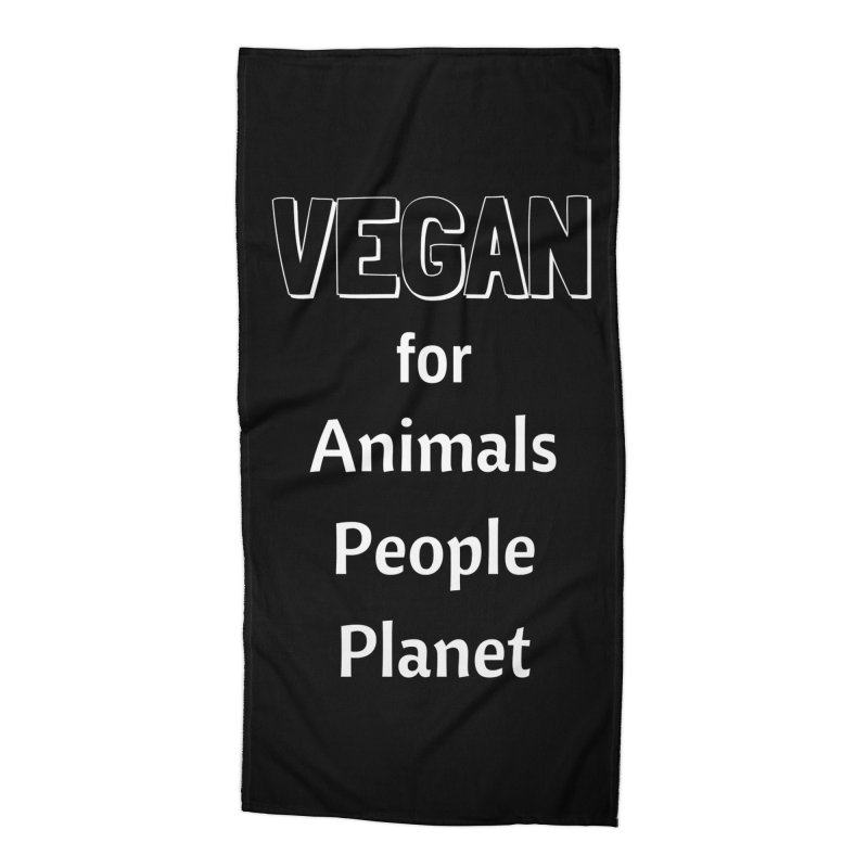 VEGAN for Animals People Planet [Style 3] (White Font) Accessories Beach Towel by That Vegan Couple's Shop