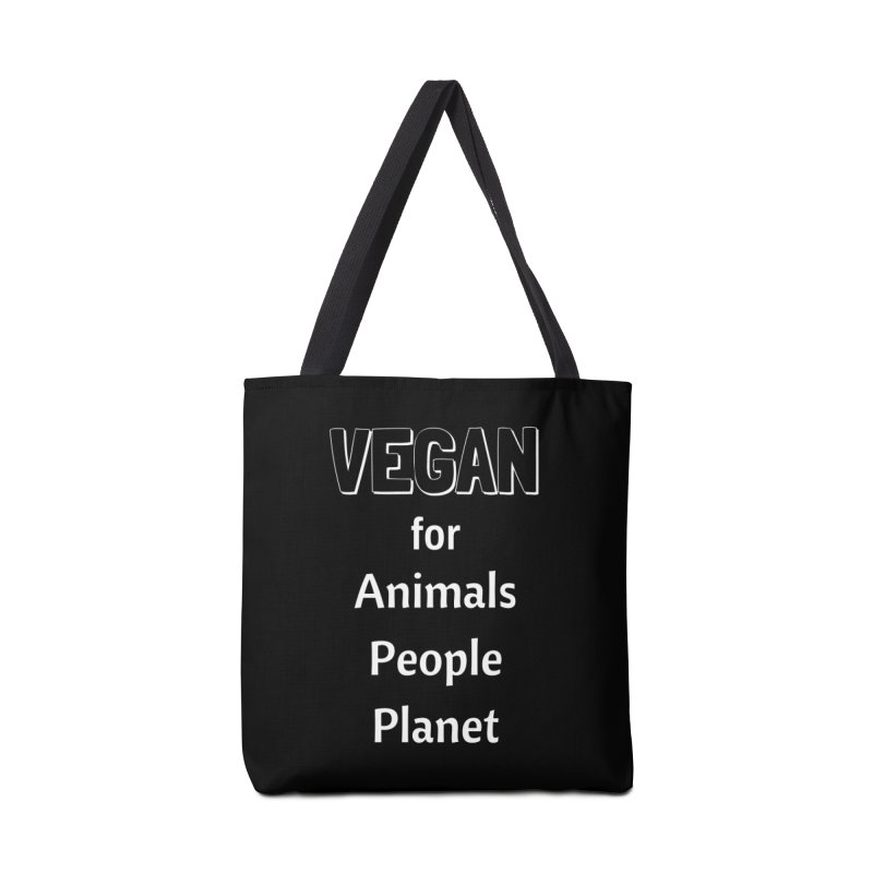 VEGAN for Animals People Planet [Style 3] (White Font) Accessories Tote Bag Bag by That Vegan Couple's Shop