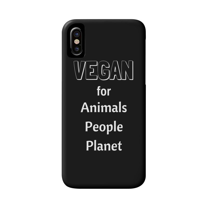 VEGAN for Animals People Planet [Style 3] (White Font) Accessories Phone Case by That Vegan Couple's Shop