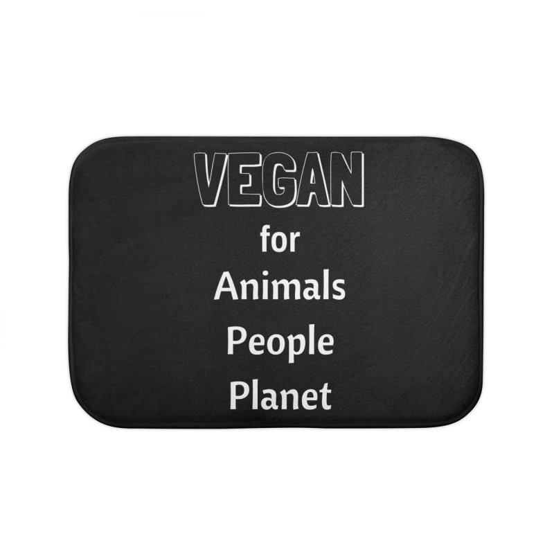 VEGAN for Animals People Planet [Style 3] (White Font) Home Bath Mat by That Vegan Couple's Shop