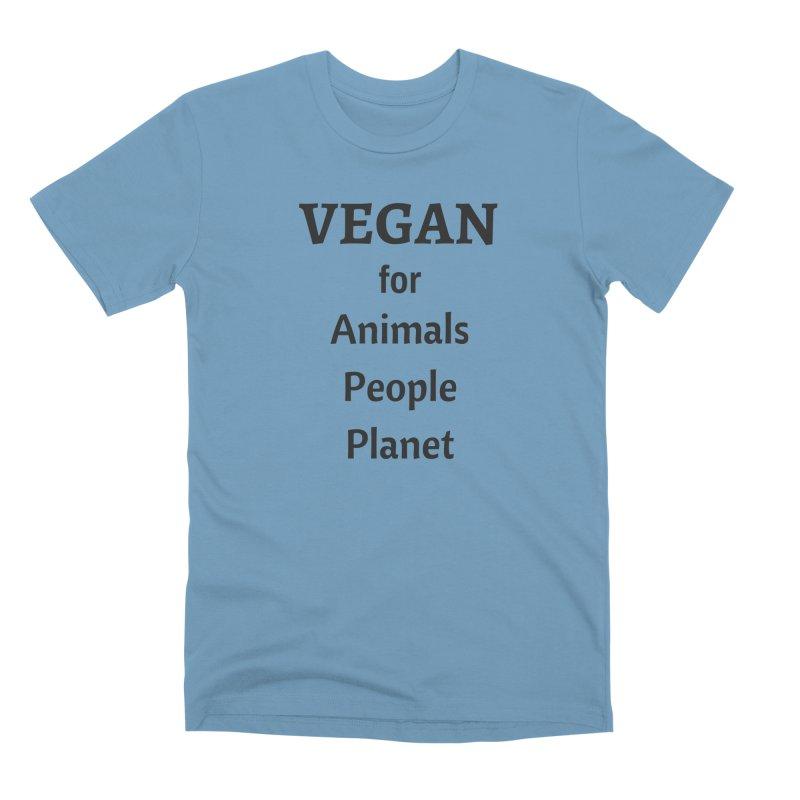 VEGAN for Animals People Planet [Style 4] (Black Font) Men's Premium T-Shirt by That Vegan Couple's Shop