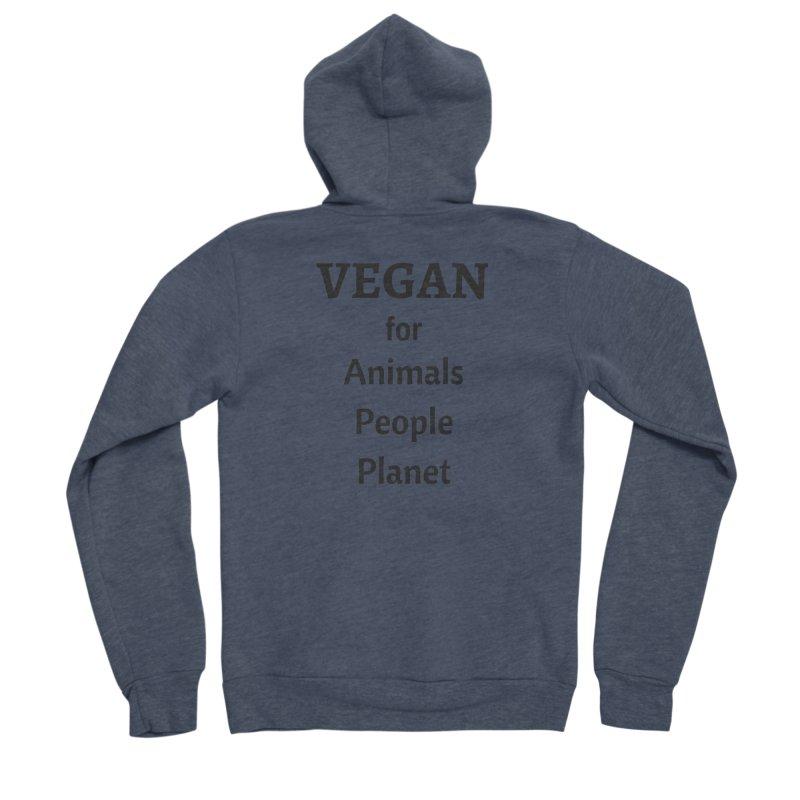 VEGAN for Animals People Planet [Style 4] (Black Font) Women's Sponge Fleece Zip-Up Hoody by That Vegan Couple's Shop