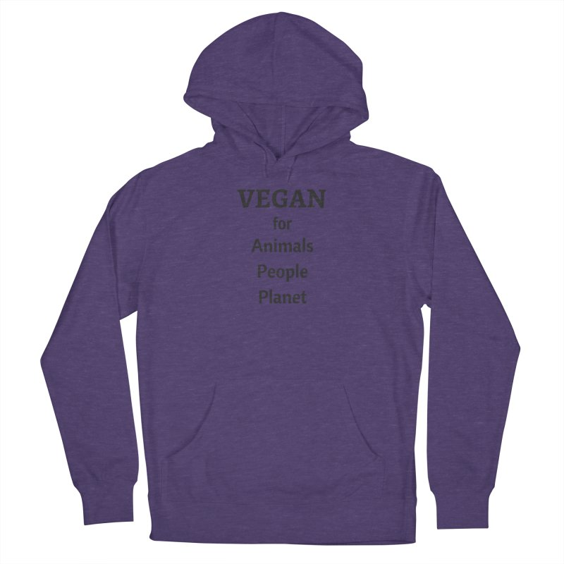 VEGAN for Animals People Planet [Style 4] (Black Font) Women's French Terry Pullover Hoody by That Vegan Couple's Shop