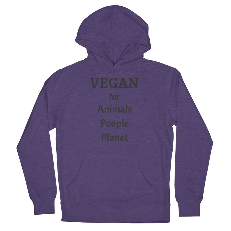 VEGAN for Animals People Planet [Style 4] (Black Font) Men's French Terry Pullover Hoody by That Vegan Couple's Shop