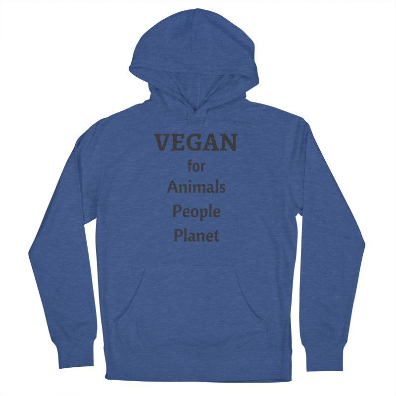 VEGAN for Animals People Planet [Style 4] (Black Font) Men's Pullover Hoody by That Vegan Couple's Shop