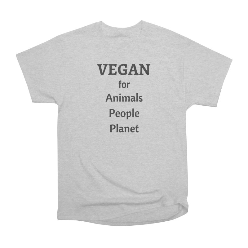 VEGAN for Animals People Planet [Style 4] (Black Font) Women's Heavyweight Unisex T-Shirt by That Vegan Couple's Shop