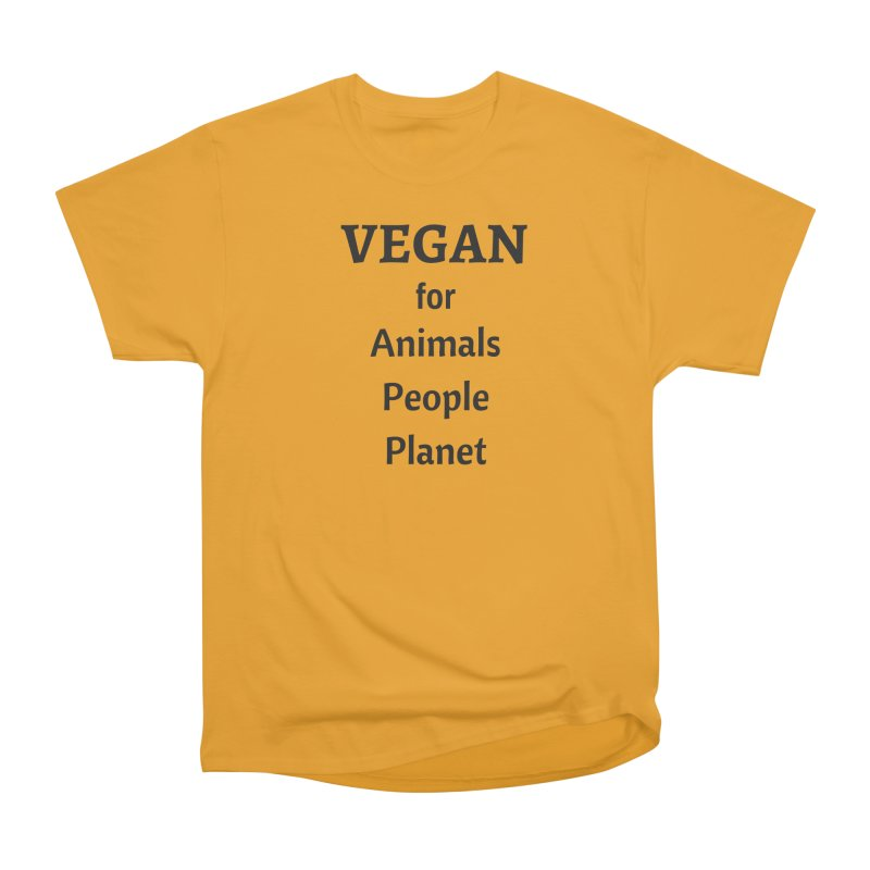 VEGAN for Animals People Planet [Style 4] (Black Font) Women's Classic Unisex T-Shirt by That Vegan Couple's Shop