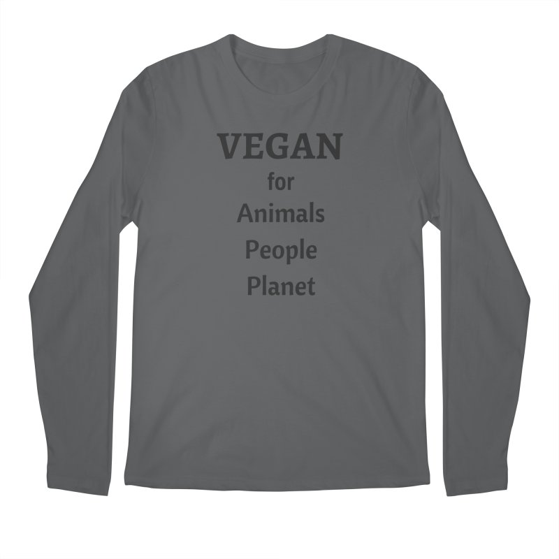 VEGAN for Animals People Planet [Style 4] (Black Font) Men's Longsleeve T-Shirt by That Vegan Couple's Shop
