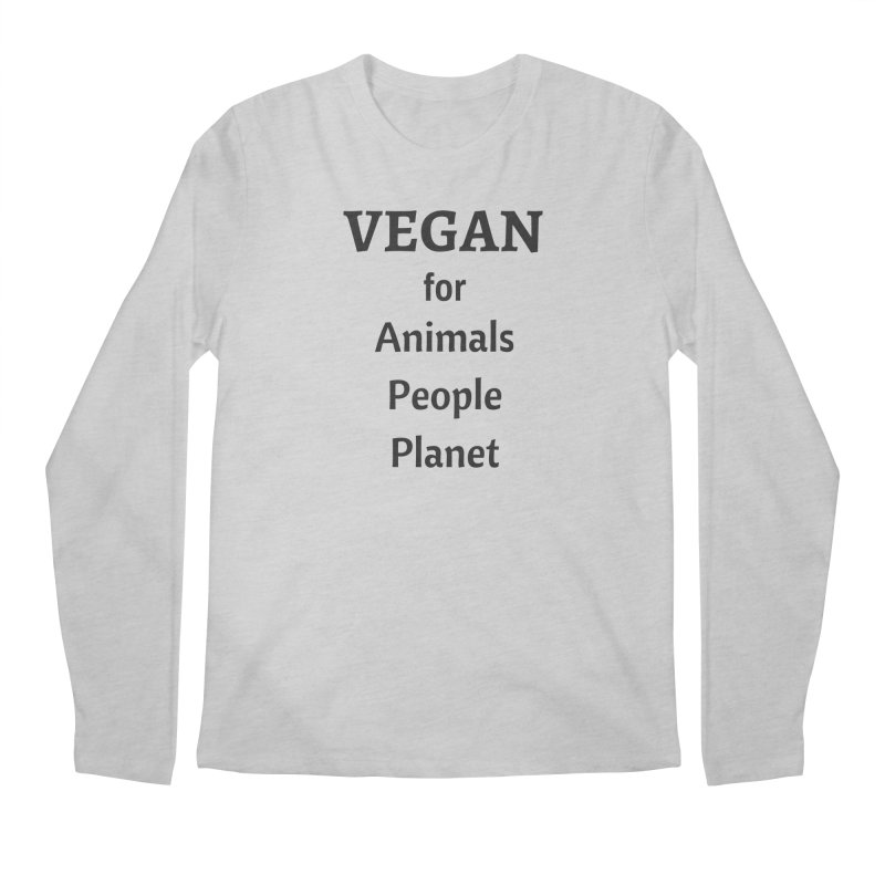 VEGAN for Animals People Planet [Style 4] (Black Font) Men's Regular Longsleeve T-Shirt by That Vegan Couple's Shop