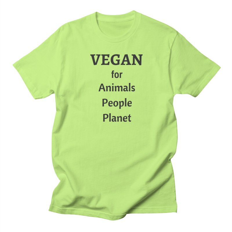VEGAN for Animals People Planet [Style 4] (Black Font) Women's Unisex T-Shirt by That Vegan Couple's Shop