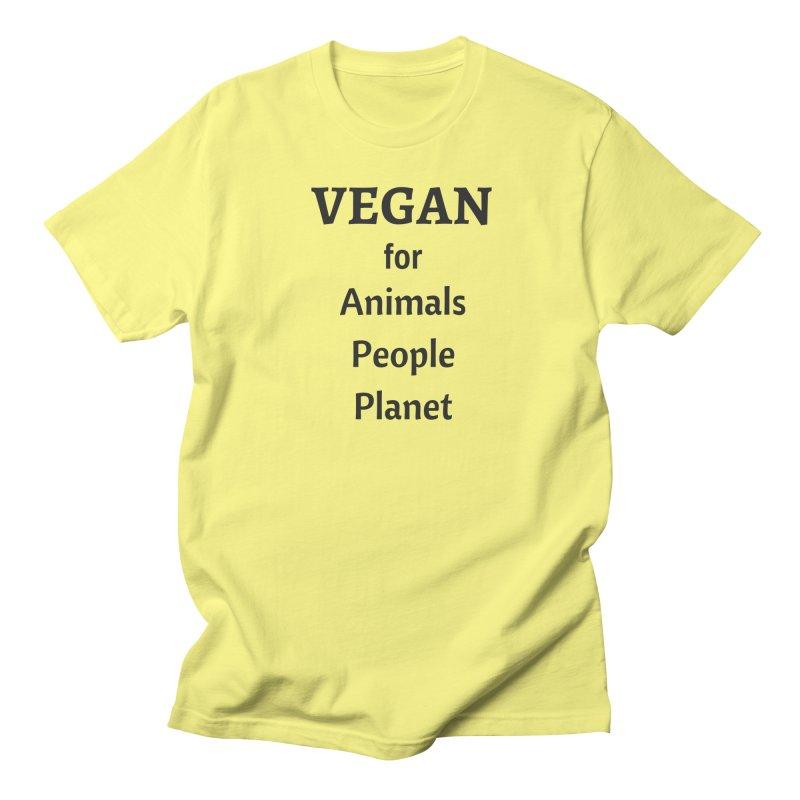 VEGAN for Animals People Planet [Style 4] (Black Font) Women's Regular Unisex T-Shirt by That Vegan Couple's Shop
