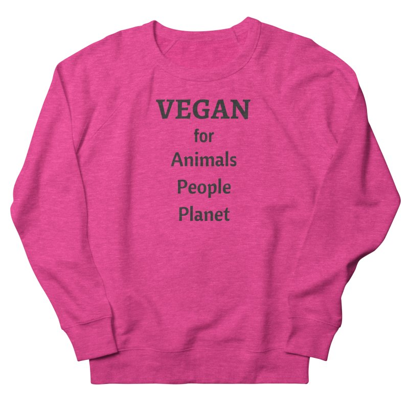 VEGAN for Animals People Planet [Style 4] (Black Font) Men's French Terry Sweatshirt by That Vegan Couple's Shop