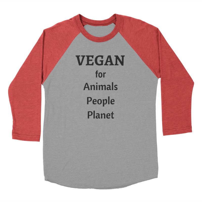 VEGAN for Animals People Planet [Style 4] (Black Font) Women's Baseball Triblend Longsleeve T-Shirt by That Vegan Couple's Shop