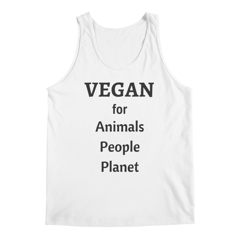 VEGAN for Animals People Planet [Style 4] (Black Font) Men's Regular Tank by That Vegan Couple's Shop