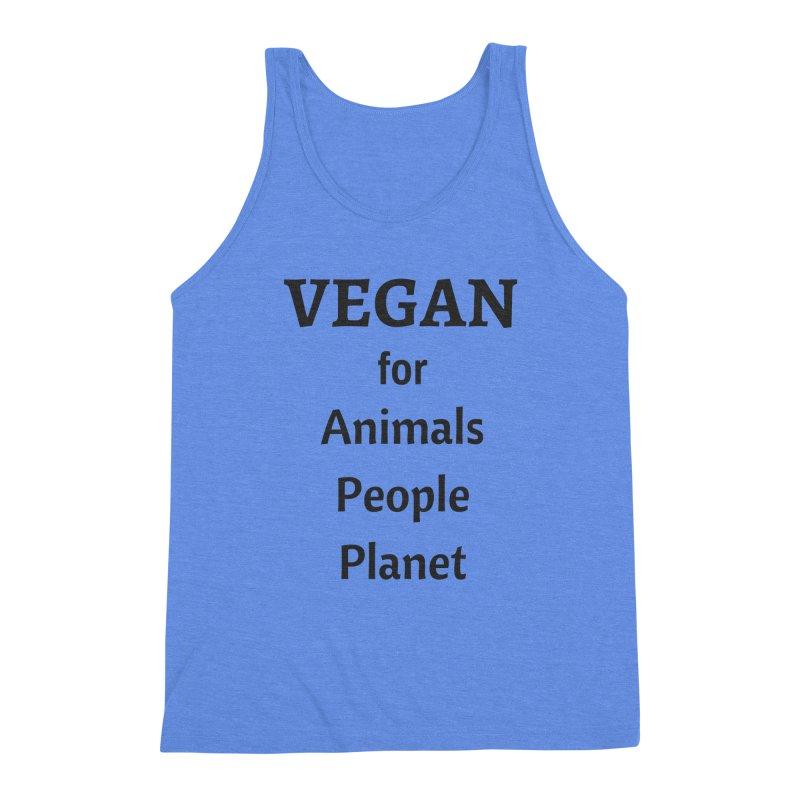 VEGAN for Animals People Planet [Style 4] (Black Font) Men's Tank by That Vegan Couple's Shop