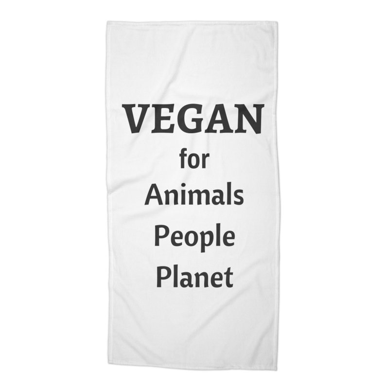 VEGAN for Animals People Planet [Style 4] (Black Font) Accessories Beach Towel by That Vegan Couple's Shop