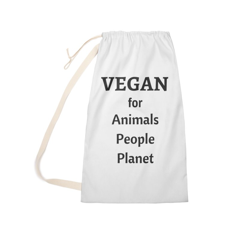 VEGAN for Animals People Planet [Style 4] (Black Font) Accessories Laundry Bag Bag by That Vegan Couple's Shop