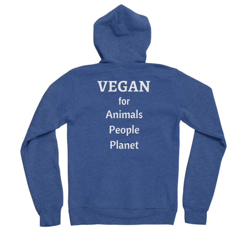VEGAN for Animals People Planet [Style 4] (White Font) Men's Sponge Fleece Zip-Up Hoody by That Vegan Couple's Shop