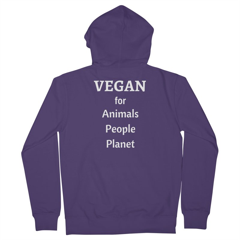 VEGAN for Animals People Planet [Style 4] (White Font) Women's French Terry Zip-Up Hoody by That Vegan Couple's Shop