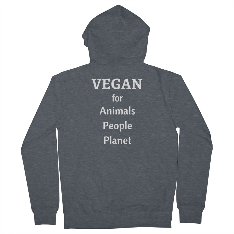 VEGAN for Animals People Planet [Style 4] (White Font) Men's French Terry Zip-Up Hoody by That Vegan Couple's Shop