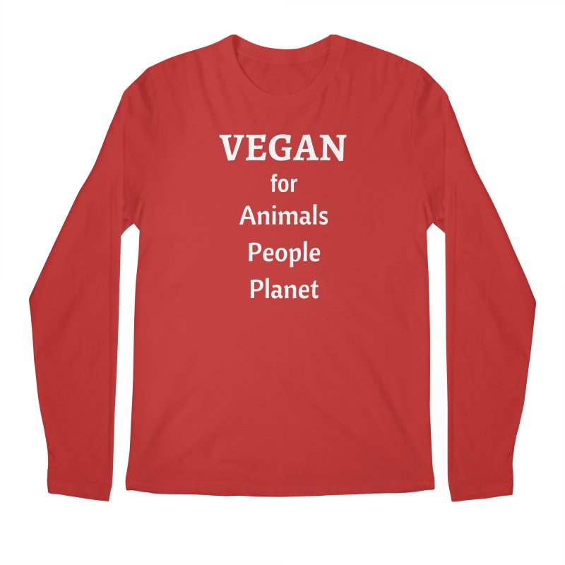 VEGAN for Animals People Planet [Style 4] (White Font) Men's Longsleeve T-Shirt by That Vegan Couple's Shop